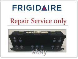 318013100 Repair Service for Frigidaire Oven Control Board
