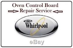 4452890 Repair Service for Whirlpool Oven Control Board