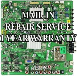 Mail-in Repair Service 0171-2272-2832 Vizio VF550XVT1A Main Board 3655-0012-0150