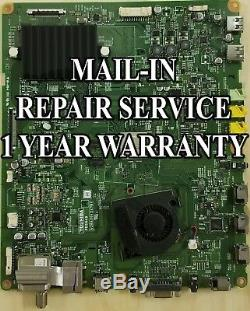 Mail-in Repair Service For Toshiba 55TL515U Main Board 1 YEAR WARRANTY