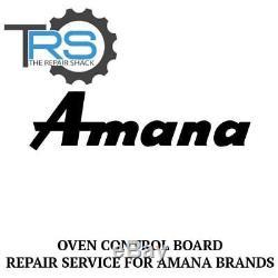 Repair Service For Amana Oven / Range Control Board 31944801