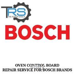 Repair Service For Bosch Oven / Range Control Board 492067