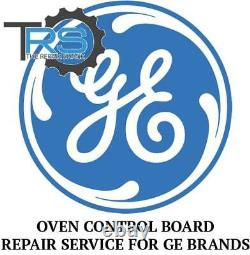 Repair Service For GE Oven / Range Control Board WB27X5579