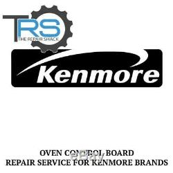 Repair Service For Kenmore Oven / Range Control Board 316443913