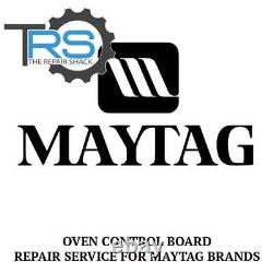 Repair Service For Maytag Oven / Range Control Board 7601P655-60