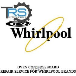Repair Service For Whirlpool Oven / Range Control Board W10114377