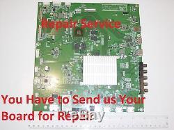 Repair Service Vizio P652ui-B2 Main Board 791.00D10.0001 Repair Service z482a